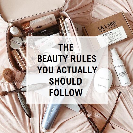 Beauty Rules You Actually Should Follow main